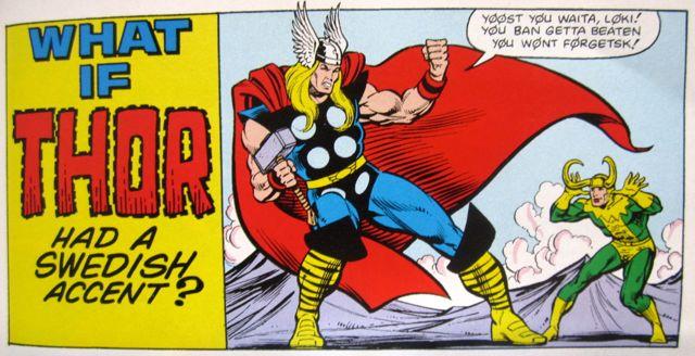 Thor Swedish accent